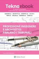 Professione ingegnere e architetto: parlano i tribunali