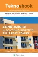 Condominio: il continuo dibattito sulle parti comuni