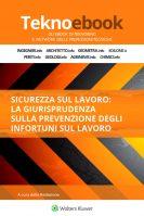 Sicurezza sul lavoro: la giurisprudenza sulla prevenzione degli infortuni sul lavoro