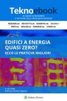 Edifici a energia quasi zero? Ecco le pratiche migliori