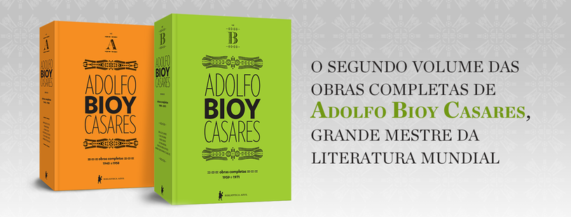 Obras completas de Adolfo Bioy Casares – Volume B