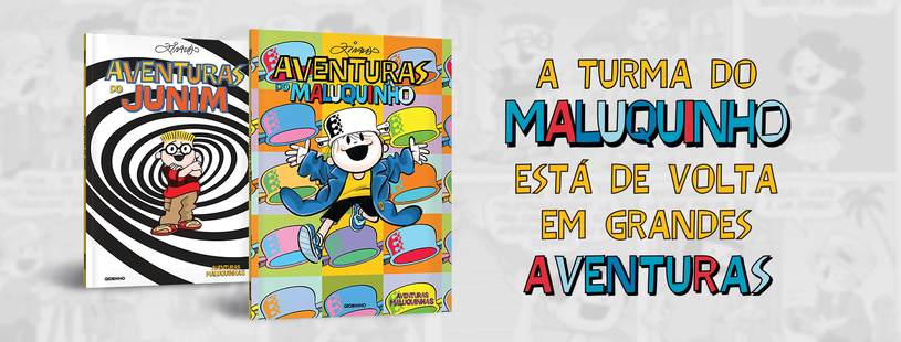 Aventuras do maluquinho e Aventuras do Junim
