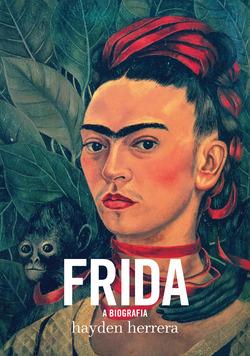 Todo mundo conhece Frida Kahlo, cuja imagem, de olhar complexo sob sobrancelh...