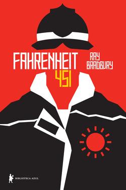 Escrito após o término da Segunda Guerra Mundial, em 1953,Fahrenheit 451,...