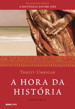 Sucesso com mais de 200 mil exemplares vendidos no Brasil, Thrity Umrigar, au...