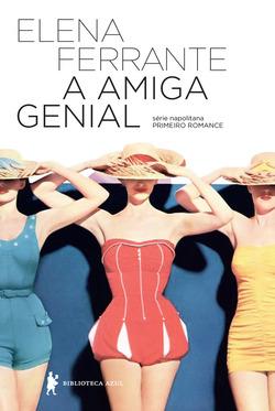 A Série Napolitana, formada por quatro romances, conta a história de duas a...
