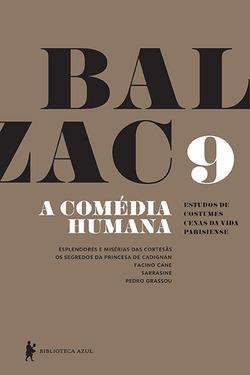 O nono volume de A comédia humanaapresentaEsplendores e misérias das co...