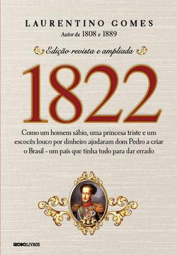 O segundo volume da premiada trilogia de Laurentino Gomes, dedicado à Indepe...