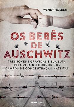 Em 1944, Priska, Rachel e Hanka chegaram a Auschwitz determinadas a sobrevive...