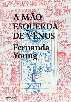 Fernanda Young não só tece palavras nos textos que escreve. Mais do que iss...
