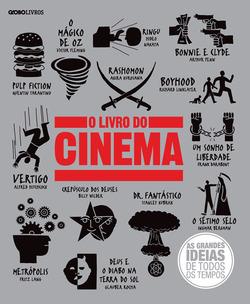 O livro do cinema apresenta com detalhes os principais filmes já produzidos ...
