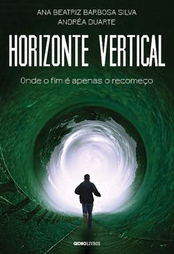 Horizonte vertical marca a estreia na ficção da consagrada psiquiatra e esc...