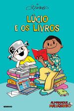 Almanaque Maluquinho: Lúcio e os livros - Nova edição