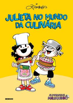 Aos comandos de Julieta, a Turma do Menino Maluquinho invade a cozinha para u...