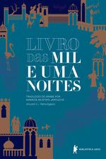 Livro das mil e uma noites: volume 3 - Nova edição