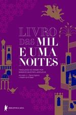 Livro das mil e uma noites: volume 4 - Nova edição