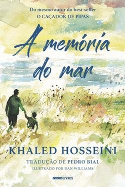 Novo livro de Khaled Hosseini, autor do best-seller O caçador de pipas, A me...