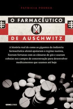 A história real de como as gigantes da indústria farmacêutica alemã apoia...