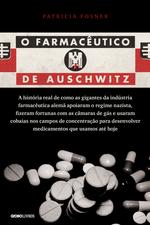 O farmacêutico de Auschwitz