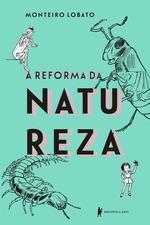 A reforma da natureza – edição especial