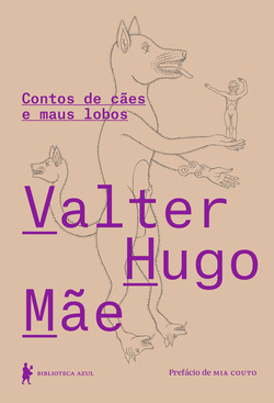 Valter Hugo Mãe não escreve para crianças, e tampouco como uma delas – o...