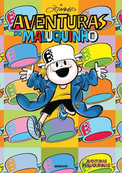 O livro reúne histórias do Menino Maluquinho, personagem principal da turma...