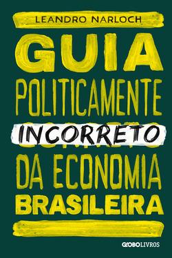 Livro que desmistifica muitas inverdades sobre a economia brasileira.   Div...