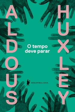 Nova edição do romance escrito por Aldous Huxley durante a Segunda Guerra M...