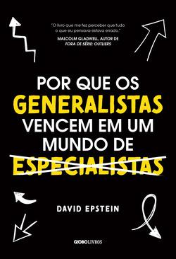 O livro de negócios mais celebrado no mundo chega ao Brasil  David Epstein...