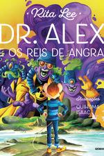 Dr. Alex e os Reis de Angra