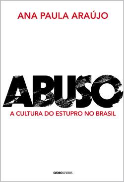 Por que o estupro é um crime ainda tão comum no Brasil? Por que a vítima m...