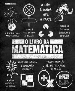 O livro da matemática- mais um volume da série best-sellerAs grandes id...