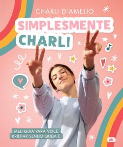 O único livro oficial da estrela do TikTok, Charli D'Amelio  Acompanha u...