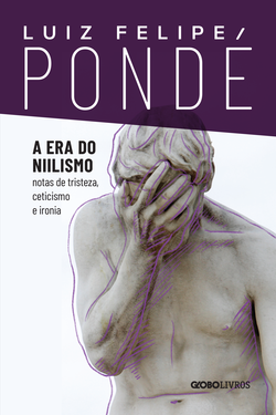 Após o sucesso deA era do ressentimento, Luiz Felipe Pondé lançaA era ...