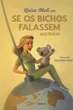 Luisa Mell em Se os bichos falassem: Austrália