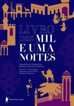 Conheça o quinto volume das mil e uma noites com histórias inéditas em por...