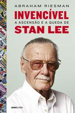 Invencível: A ascensão e a queda de Stan Lee