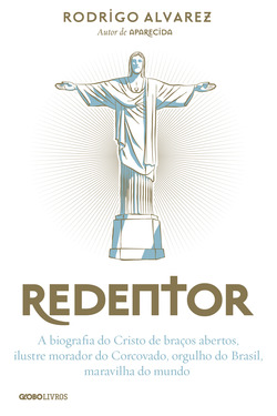 Rodrigo Alvarez conta a história do Cristo Redentor, o monumento mais conhec...