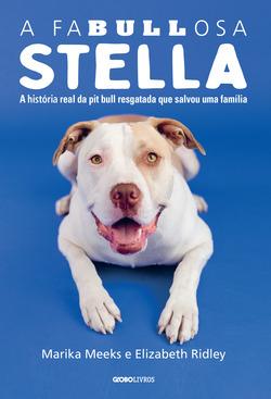 Conheça a história de Stella, uma pit bull resgatada que salvou uma famíli...
