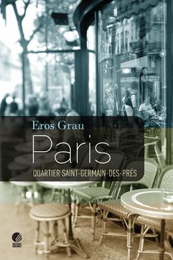 Paris, quartier Saint-Germain-des-Prés, de Eros Grau, é um livro sobre Pari...