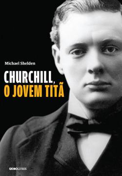 A imagem mais recorrente de Winston Churchill (1874-1965) nos livros de hist�...