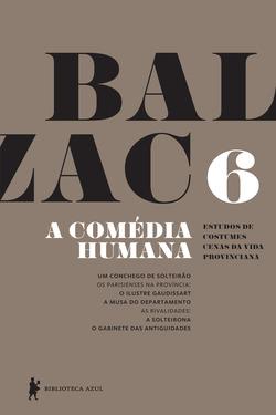 Em mais um volume repleto de clássicos, Balzac volta a brindar os leitores d...