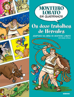 A obra Os doze trabalhos de Hércules, de Monteiro Lobato, segue há seis dé...