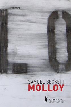 """Primeiro livro da """"Trilogia do pós-guerra"""" e primeira obra de Beckett es..."""
