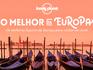 Os 10 melhores lugares da Europa para visitar em 2016, segundo a Lonely Planet