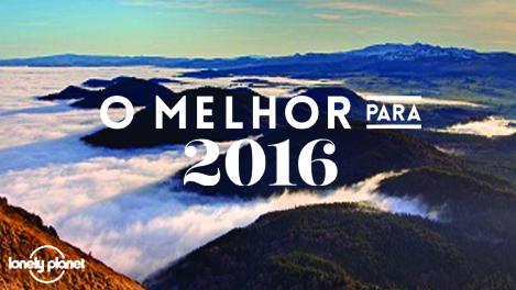 O melhor para 2016: as 10 regiões