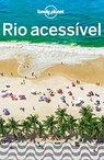 Rio Acessível: Nunca foi tão fácil visitar a Cidade Maravilhosa