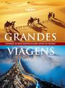 Grandes Viagens - Novo formato e mesmo conteúdo