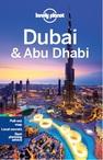 Lonely Planet Dubai e Abu Dhabi 2ª Edição
