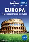 Lonely Planet Europa - 40 experiências incríveis - GRÁTIS